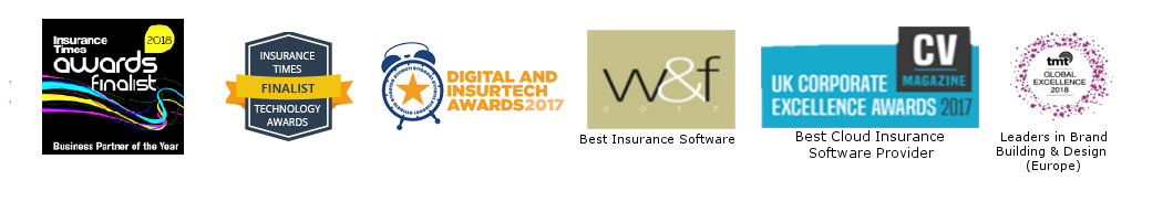 awards insurance times finalist technology awards, digital and insurtech awards 2017, W and f best insurance software, uk corporate excellence awards 2017 best cloud insurance software provider, tmt global excellence 2018 leaders in brand building and design (Europe)